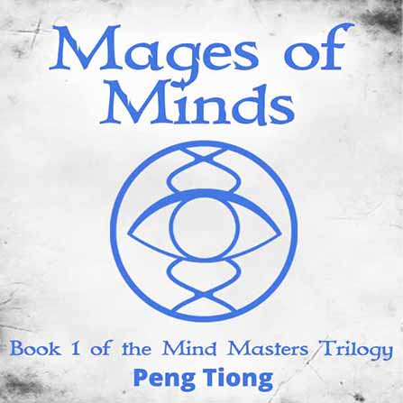 Mages of Minds by Peng Tiong