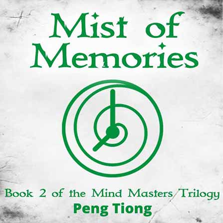 Mist of Memories by Peng Tiong